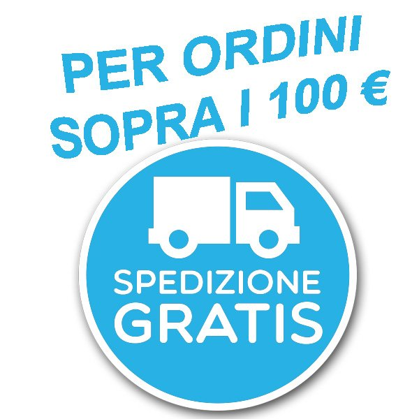 SPEDIZIONE GRATIS SOPRA 100